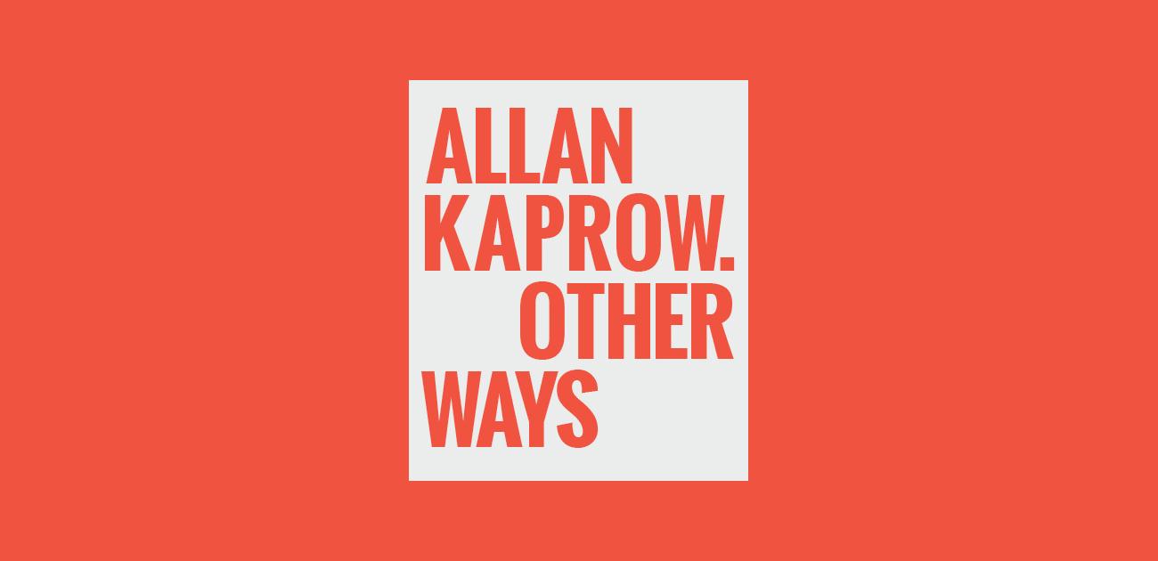 Allan Kaprow, Herbert Kohl, Other Ways Project par Géraldine Gourbe C